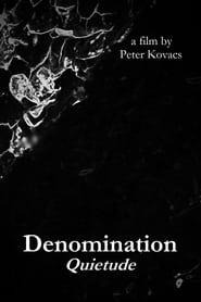 Denomination: Quietude