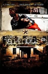 The Jailhouse (2009)