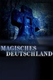 Terra X - Magisches Deutschland 2015