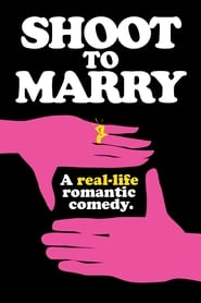 Watch Shoot to Marry (2020) Fmovies