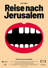 Reise nach Jerusalem (2018)