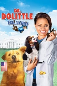 Dr. Dolittle: Tail to the Chief (2015)