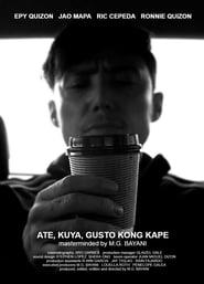 Ate, Kuya, Gusto Kong Kape 2018