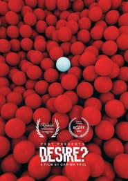 Desire?