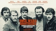 EUROPESE OMROEP   Once Were Brothers: Robbie Robertson and The Band
