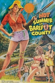 Hot Summer in Barefoot County 1974