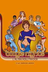 Boogie Nights – L'altra Hollywood