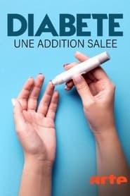 مشاهدة فيلم Diabète, une addition salée 2021 مترجم أون لاين بجودة عالية