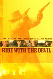 Ride with the Devil - In a No-man's Land between North and South, You didn't fight for the Blue or the Grey... You fought for your friends and family. - Azwaad Movie Database