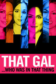 That Gal…Who Was in That Thing: That Guy 2 (2015)