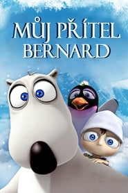 My Friend Bernard (2007)