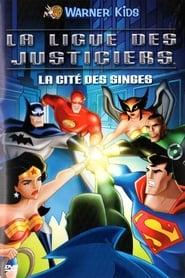 la ligue des justiciers : La cité des singes (2005)