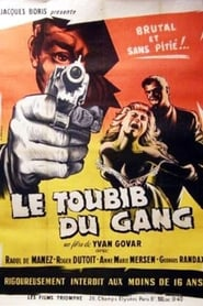 Le toubib, médecin du gang
