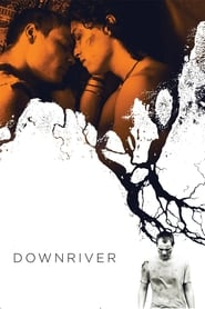 Poster for Downriver
