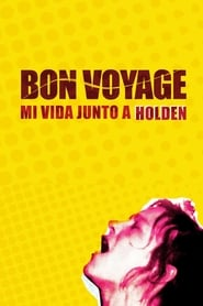 Image Bon Voyage, my life with Holden