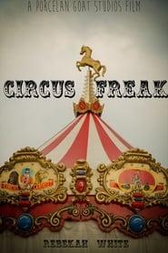 Circus Freak (2017)