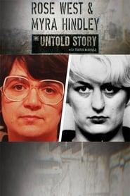 مشاهدة مسلسل Rose West and Myra Hindley: The Untold Story with Trevor McDonald مترجم أون لاين بجودة عالية