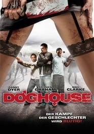 Doghouse -  - Azwaad Movie Database