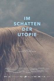 The Shadow of Utopia (2017) Cda Online Cały Film Lektor PL