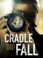 Cradle Did Fall