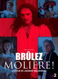 Brûlez Molière !