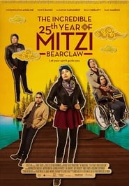 The Incredible 25th Year of Mitzi Bearclaw (2019)