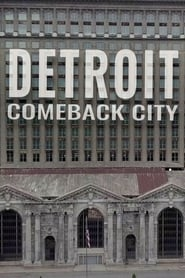 Detroit: Comeback City