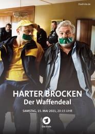 Harter Brocken – Der Waffendeal (2021)