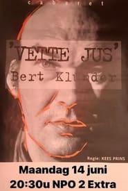 Bert Klunder: Vette Jus (2021) torrent