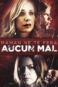 Voir Maman ne te fera aucun mal... streaming complet gratuit | film streaming, StreamizSeries.com