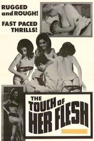 The Touch of Her Flesh 1967