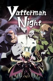 Yoru no Yatterman