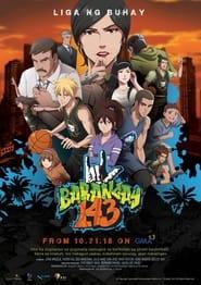 مشاهدة مسلسل Barangay 143 مترجم أون لاين بجودة عالية