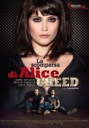 La scomparsa di Alice Creed 2009