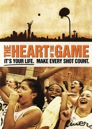 مترجم أونلاين و تحميل The Heart of the Game 2005 مشاهدة فيلم