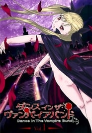 Dance in the Vampire Bund: Season 1