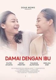 Damai Dengan Ibu (2017)