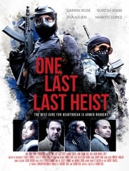 One Last Last Heist [2019]