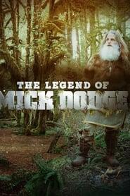 The Legend of Mick Dodge