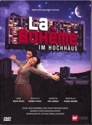 'La Bohème' im Hochhaus 2009