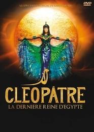 Cléopâtre, la dernière Reine d'Egypte movie