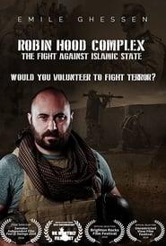 Robin Hood Complex