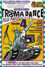 The Best of Tromadance Film Festival: Volume 4 2005
