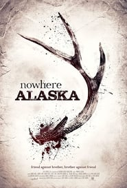 Watch Nowhere Alaska (2020) Fmovies