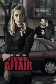 A Criminal Affair (2021)