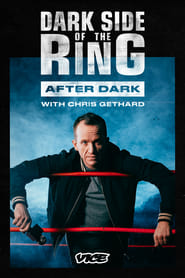 Dark Side Of The Ring: After Dark en streaming