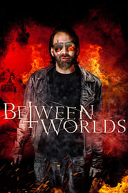 Watch Movie Online – Between Worlds