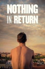 Nothing in Return