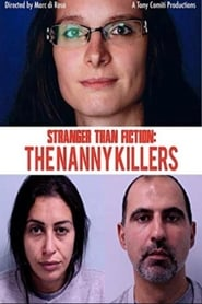 Stranger Than Fiction: The Nanny Killers