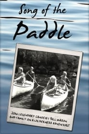 Song of the Paddle - Regarder Film en Streaming Gratuit
